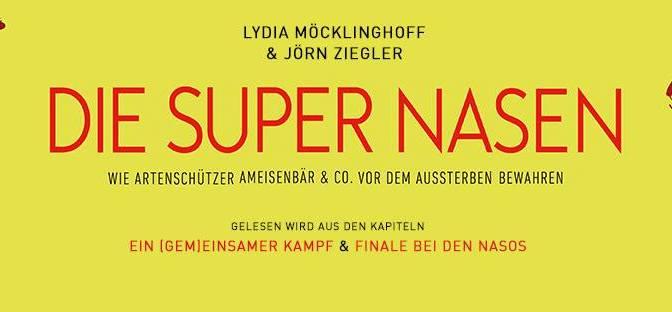 """Lesungsvortragsgedöns """"DIE SUPER NASEN"""""""
